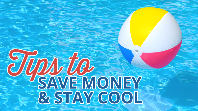 Tips to Save Money and Stay Cool